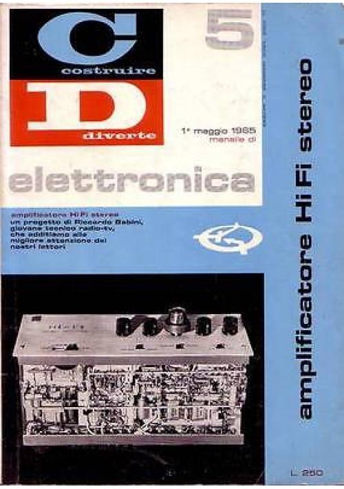 COSTRUIRE DIVERTE ELETTRONICA n.5 del 1 maggio 1965   amplificatore HI FI stere