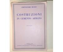 COSTRUZIONI IN CEMENTO ARMATO di Cristoforo Russo 1950 UTET ingegneria