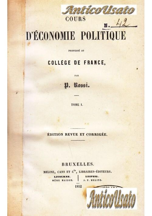 COURS D ECONOMIE POLITIQUE 3 volumi COMPLETO Pellegrino Rossi 1852 Meline Cans