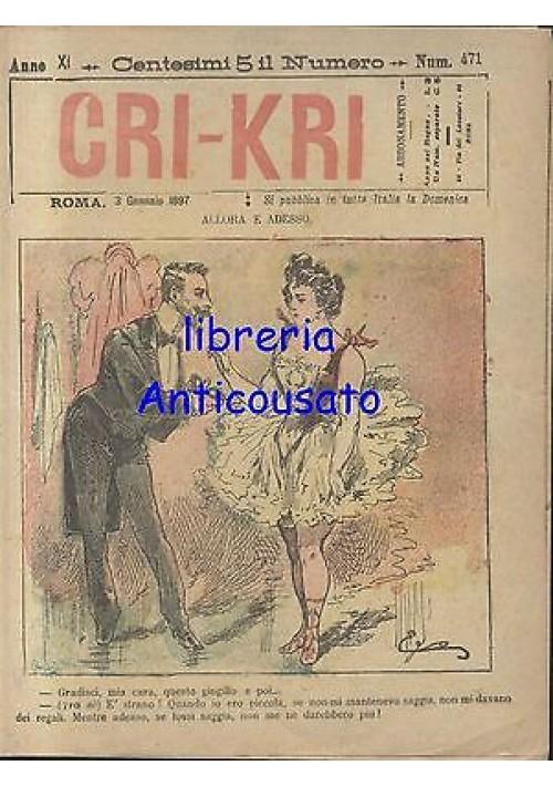 CRI KRI anno XI n.471 - 3 gennaio 1897 giornale umoristico ILLUSTRATO A COLORI