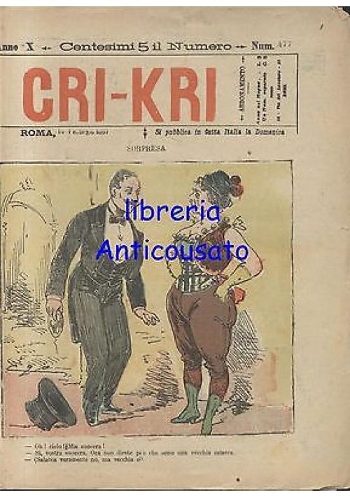 CRI KRI anno XI n.477 - 14 febbraio 1897 giornale umoristico ILLUSTRATO A COLORI