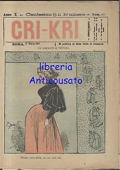 CRI KRI anno XI n.481 - 14 marzo 1897 giornale umoristico ILLUSTRATO A COLORI
