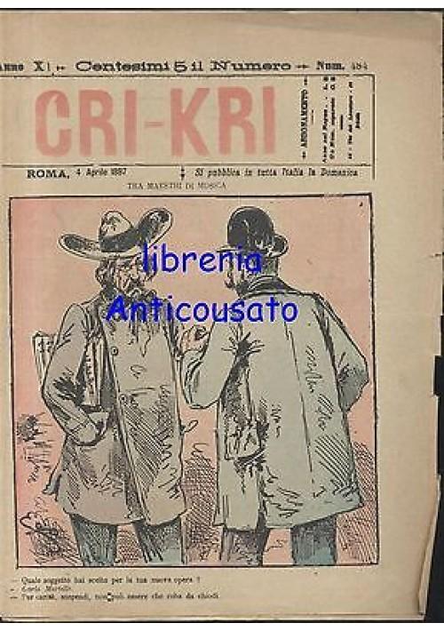 CRI KRI anno XI n.484 - 4 aprile 1897 giornale umoristico ILLUSTRATO A COLORI