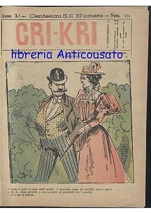 CRI KRI anno XI n.494 - 13 giugno 1897 giornale umoristico  ILLUSTRATO A COLORI