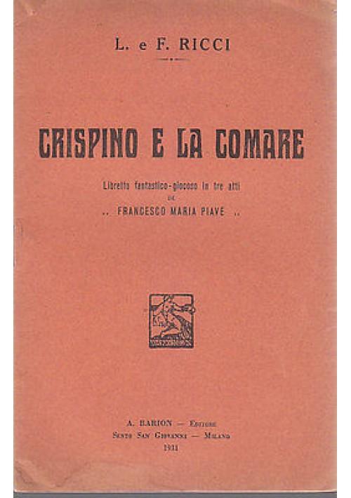 CRISPINO E LA COMARE - LIBRETTO FANTASTICO-GIOCOSO IN TRE ATTI 1931 Barion