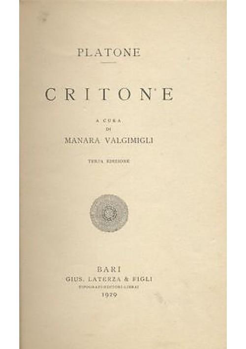 CRITONE di Platone  Laterza 1929 copia per correttori di bozze