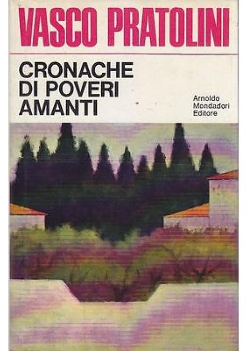 CRONACHE DI POVERI AMANTI di Vasco Pratolini - Arnoldo Mondadori Editore 1972