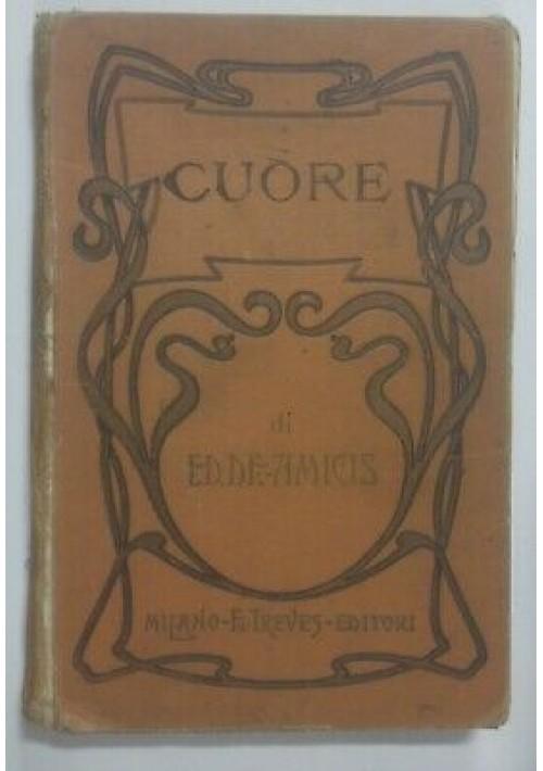 CUORE di Edmondo De Amicis 1920 Treves ILLUSTRATO Nardi Ferraguti Sartorio