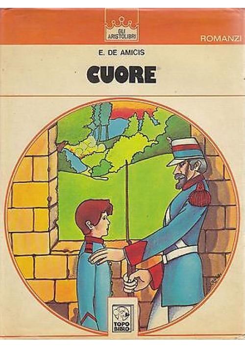 CUORE di Edmondo De Amicis - Malipiero editore Topobiblio 1972