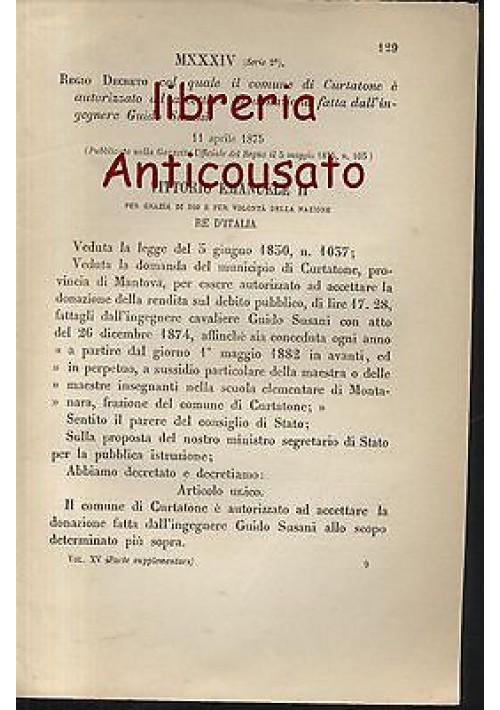 CURTATONE MONTANARA - REGIO DECRETO - 1875 - ACCETTA DONAZIONE GUIDO SUSANI