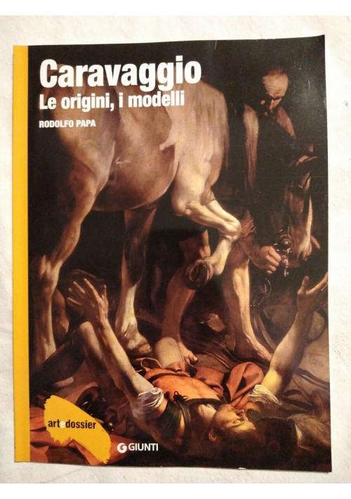 Caravaggio le origini gli anni giovanili gli ultimi anni riviste MONOGRAFIA su