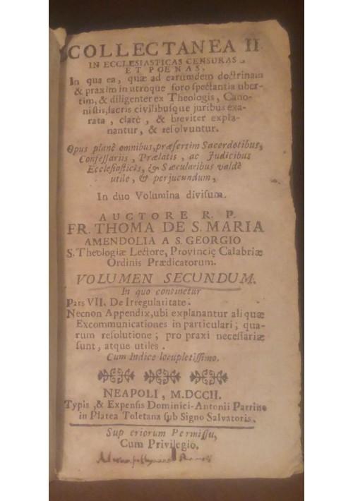 Collectanea II in ecclesiasticas censuras et poenas vol II 1702 Thoma Amendolia