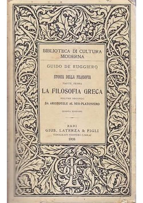 DA ARISTOTELE AL NEOPLATONISMO Guido De Ruggiero 1938 Laterza storia filosofia