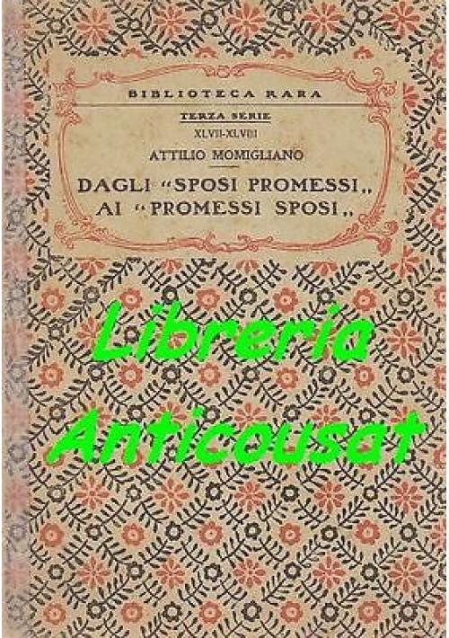 """DAGLI """"SPOSI PROMESSI AI """"PROMESSI SPOSI"""" di Attilio Momigliano - Perrella 1921"""