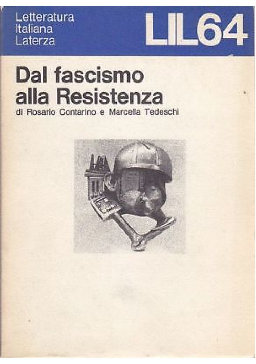 DAL FASCISMO ALLA RESISTENZA di  Contarino e Tedeschi