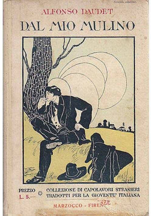 DAL MIO MULINO di Alfonso Daudet 1933 Marzocco Editore ILLUSTRATO