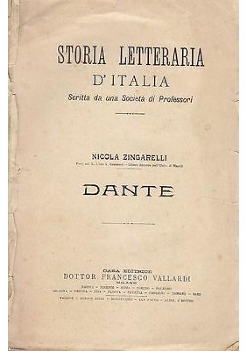 DANTE di Nicola Zingarelli  storia letteraria d'italia 1912 Vallardi