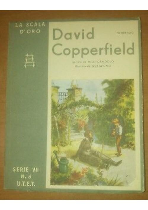 DAVID COPPERFIELD Milli Dandolo scala d'oro UTET 1952 illustrato Gustavino
