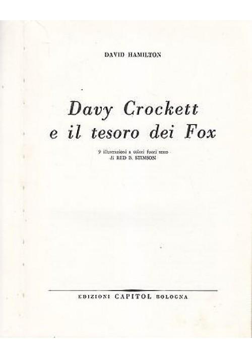 DAVY CROCKETT E IL TESORO DEI FOX di David Hamilton - Capitol 1966 - illustrato