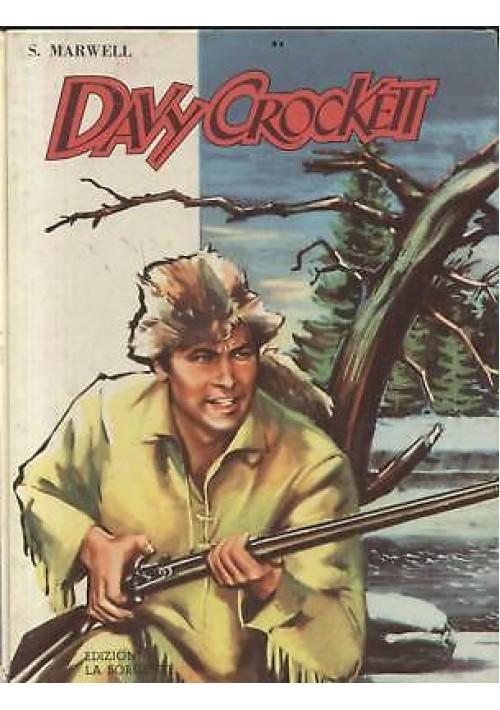DAVY CROCKETT di Stanis Marwell 1958 illustrato - La sorgente editrice