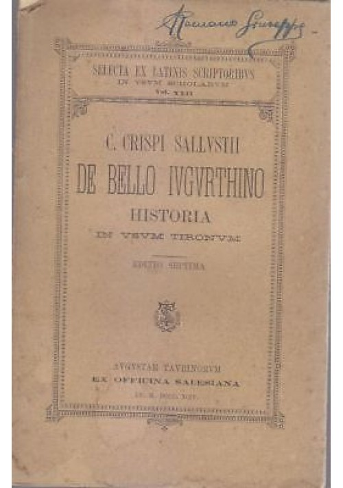 DE BELLO IUGURTHINO C. Crispi Sallustii  1904 ex officina salesiana Torino