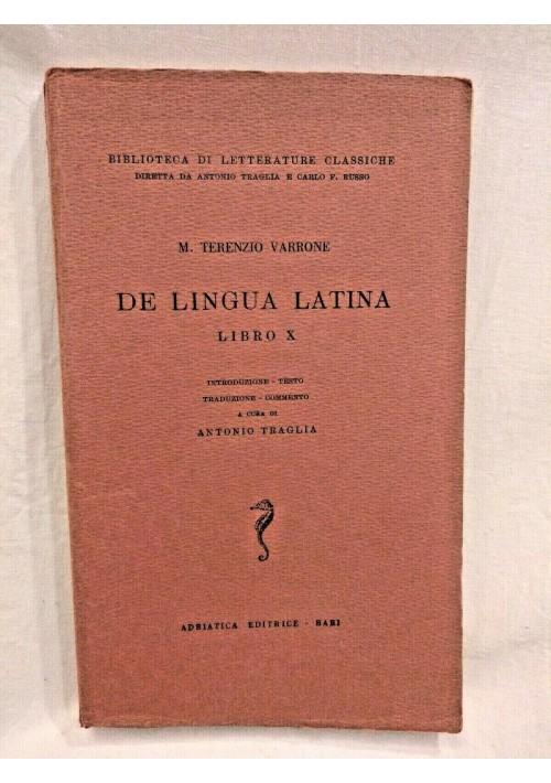 DE LINGUA LATINA LIBRO X di M Terenzio Varrone 1956 Adriatica classico