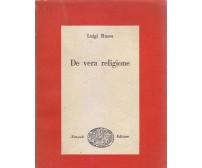 DE VERA RELIGIONE notarelle e schermaglie 1943 1948  Luigi Russo 1949 Einaudi