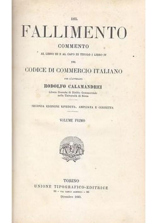DEL FALLIMENTO di  Rodolfo Calamandrei 1893 utet 2 VOLUMI IN 1