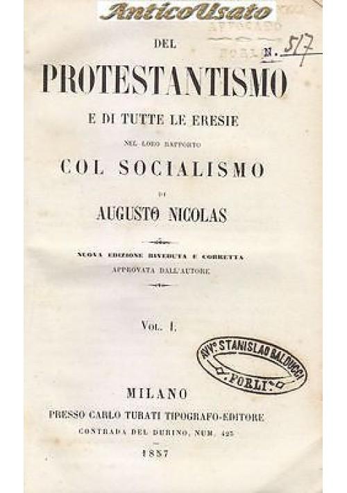 DEL PROTESTANTISMO E TUTTE ERESIE NEL LORO RAPPORTO SOCIALISMO 1857 Nicolas 2 v.