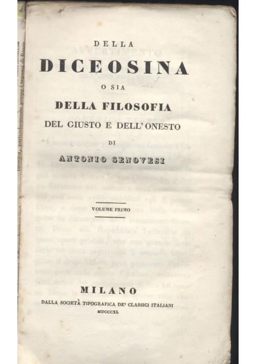 DELLA DICEOSINA O SIA FILOSOFIA DEL GIUSTO VOL I Antonio Genovesi 1840 Classici