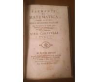 DELLA DOTTRINA DE LOGARITMI Caravelli 1801 Marotta vol.5 elementi di matematica