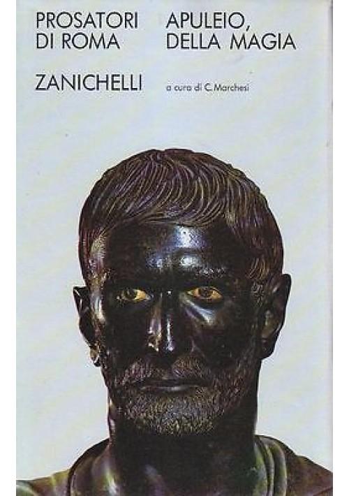 DELLA MAGIA di Apuleio Zanichelli editore, 1973