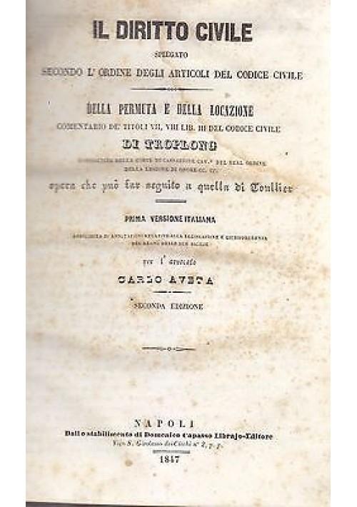 DELLA PERMUTA E DELLA LOCAZIONE di Carlo Aveta - Troplong 1847 Domenico Capaso
