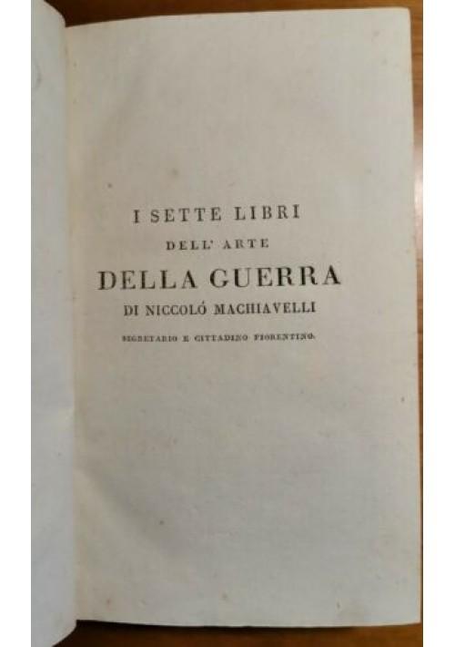 DELL'ARTE DELLA GUERRA - MANDRAGOLA di Niccolò Machiavelli 1796 Volume 3 Opere