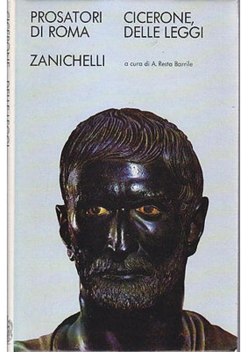 DELLE LEGGI di Cicerone Zanichelli editore, 1974