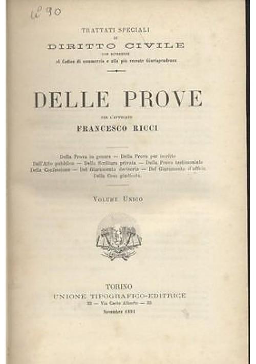 DELLE PROVE di Francesco Ricci 1891 unione tipografico editrice Torino