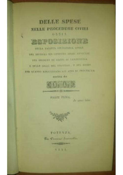DELLE SPESE NELLE PROCEDURE CIVILI 2 volumi di Nicola Alianelli 1844 Potenza