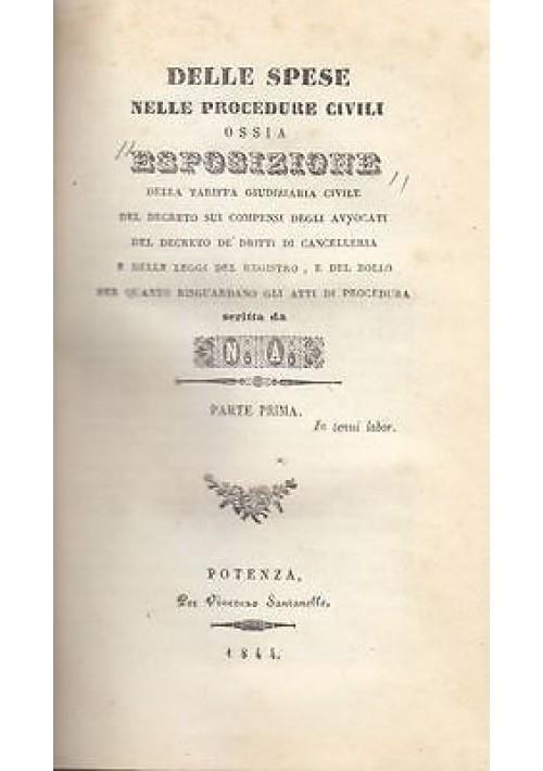 DELLE SPESE NELLE PROCEDURE CIVILI di N.A. 2 volumi legati in 1 1844 Santanello