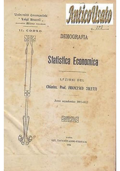 DEMOGRAFIA E STATISTICA ECONOMICA del Prof. Francesco Coletti 1911 1912 Bocconi