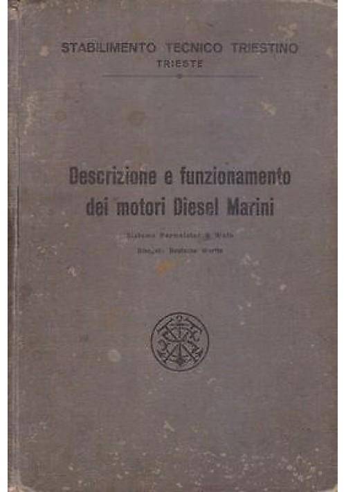 DESCRIZIONE E FUNZIONAMENTO DEI MOTORI DIESEL MARINI Lloyd Triestino anni '20