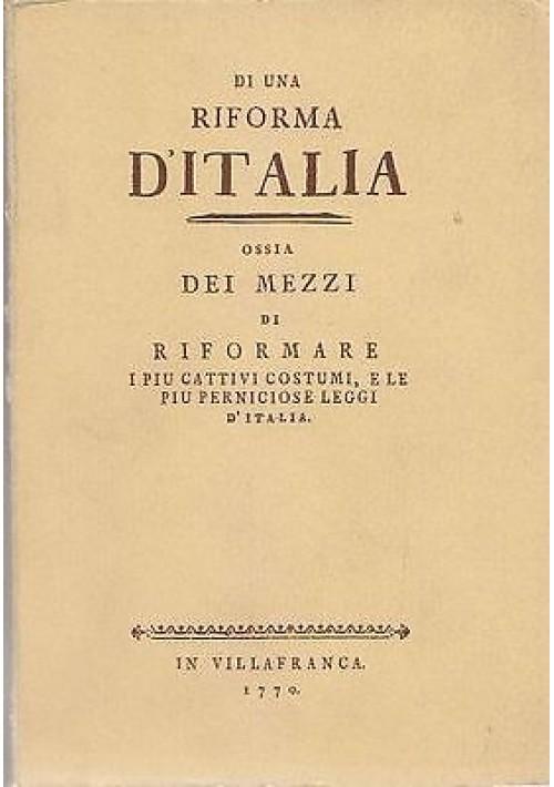 DI UNA RIFORMA D'ITALIA reprint vol. II ediz.numerata di 500 esemplari