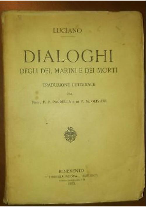 DIALOGHI DEGLI DEI MARINI E DEI MORTI Luciano 1923 Libreria nuova editrice