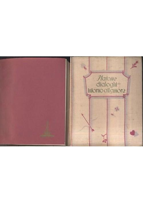 DIALOGHI INTORNO ALL'AMORE di Platone - 1936 Rizzoli libro piccolissimo in seta