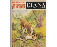 DIANA rivista del cacciatore 31 agosto 1970 Editoriale Olimpia analisi carniere