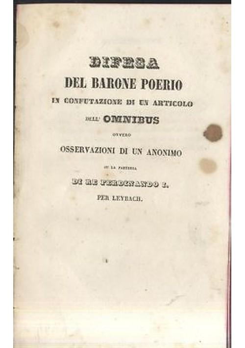 DIFESA DEL BARONE POERIO SU LA PARTENZA DI RE FERDINANDO I Regno Due Sicilie prima metà dell'800