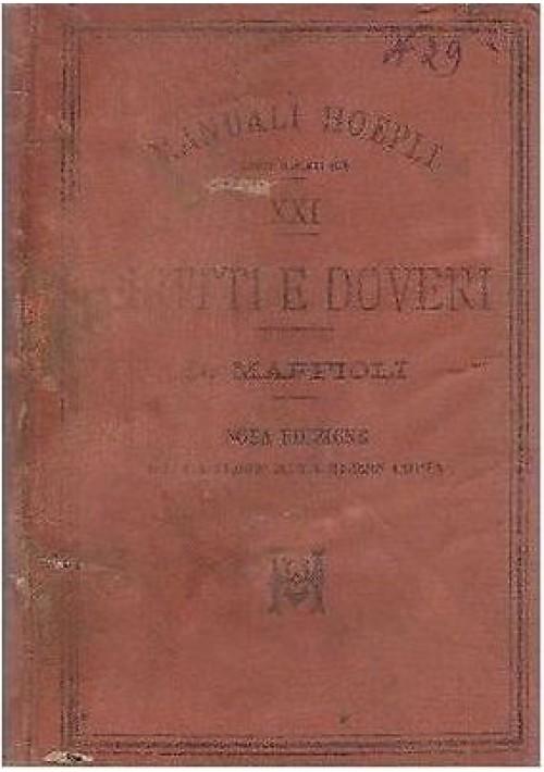 DIRITTI E DOVERI DEI CITTADINI SECONDO LE ISTITUZIONI DELLO STATO 1897 Maffioli