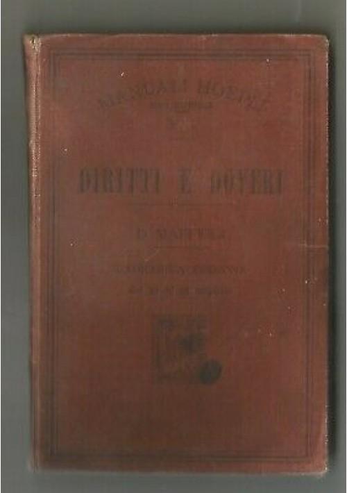 DIRITTI E DOVERI DEI CITTADINI SECONDO LE ISTITUZIONI DELLO STATO 1906 Hoepli