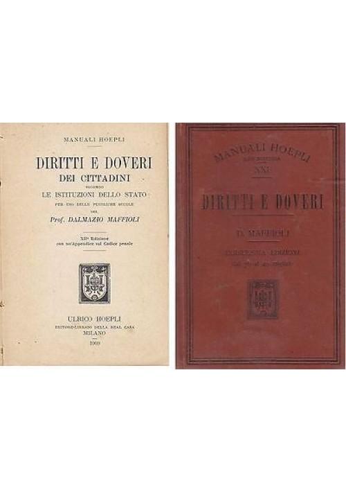 DIRITTI E DOVERI DEI CITTADINI SECONDO LE ISTITUZIONI DELLO STATO 1909 Maffioli