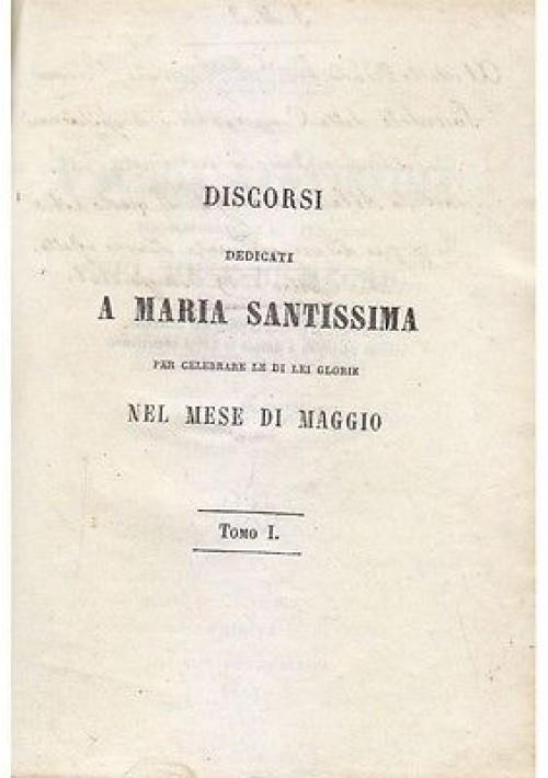 DISCORSI DEDICATI A MARIA SANTISSIMA di Giuseppe Solari 1861 tipi del seminario