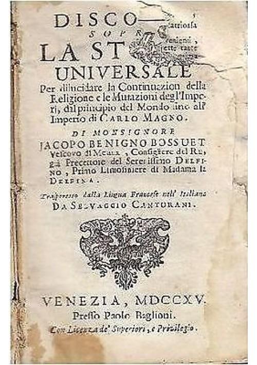 DISCORSO SOPRA LA STORIA UNIVERSALE 2 volumi Bossuet 1715 Paolo Baglioni